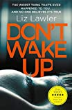 Lawler, L: Don't Wake Up: The most gripping first chapter you will ever read! - Liz Lawler