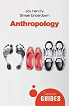 Anthropology: A Beginner's Guide (Beginner's Guides) by Joy Hendry (2012-09-01)