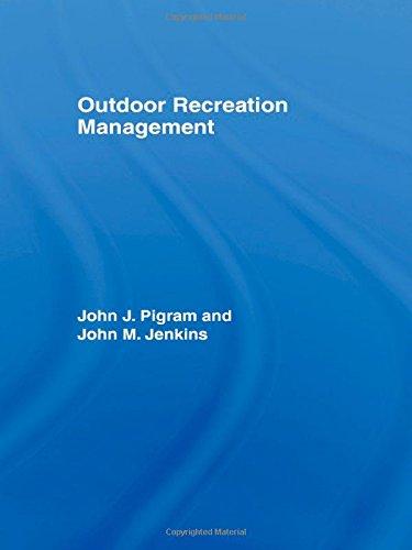 Outdoor Recreation Management (Routledge Advances in Tourism)