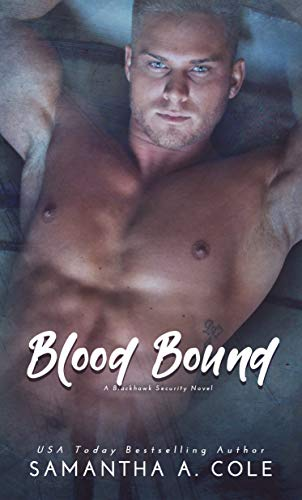 Blood Bound (Blackhawk Security Book 2)