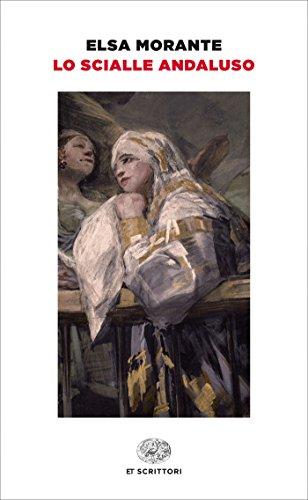 Lo scialle andaluso (Einaudi tascabili. Scrittori Vol. 248)