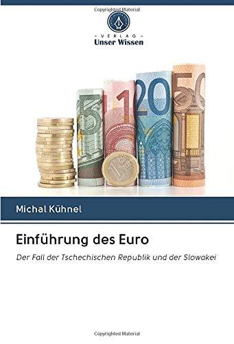 Einführung des Euro: Der Fall der Tschechischen Republik und der Slowakei