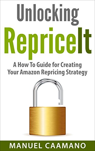 Unlocking RepriceIT: A How To Guide for Creating Your Amazon Repricing Strategy