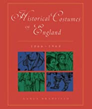 Historical Costumes of England 1066-1968
