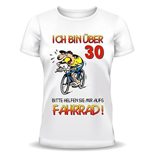 RAHMENLOS Geburtstag Sprüche Tshirt Ich Bin über 30! Bitte helfen Sie Mir aufs Fahrrad! weiß