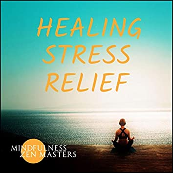 Healing Stress Relief