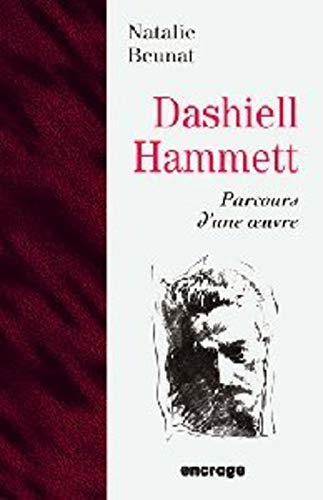 Dashiell Hammett : Parcours d'une oeuvre