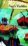 Nagib Machfus: Die Reise des Ibn Fattuma