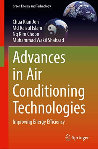 Advances in Air Conditioning Technologies: Improving Energy Efficiency (Green Energy and Technology) (English Edition)