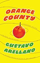 By Gustavo Arellano: Orange County: A Personal History First (1st) Edition
