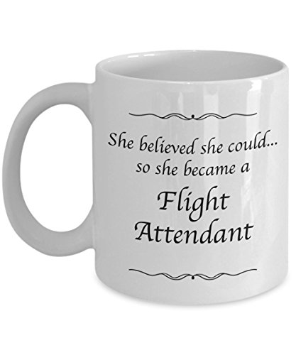 Flight Attendant Mug - Coffee Cup - She Believed She Could Desk Decor - Gifts For Women