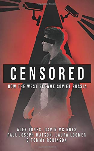 CENSORED: How The West Became Soviet Russia