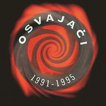 Osvajaci 1991 - 1995