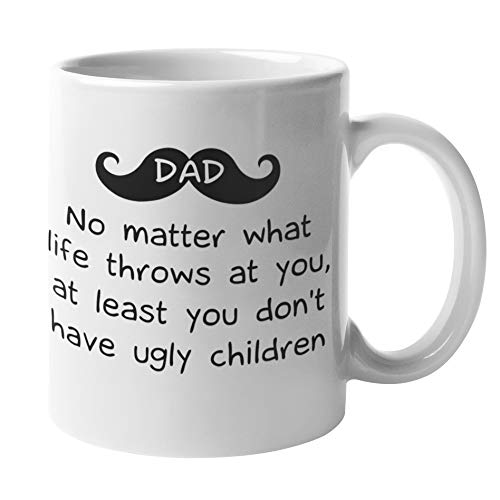 FathersDay Gifts for Dad Who Has Everything Find Funny Gift Ideas | Best Dad Gifts - Funny Fathers Day Mugs Gifts Under 20 Dollars from Son Daughter Kids | Dad Mug Dads Coffee Cup (Dad Ugly Children)