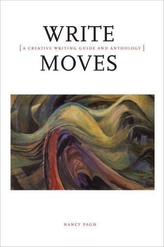 Compare Textbook Prices for Write Moves: A Creative Writing Guide and Anthology  ISBN 9781554812264 by Pagh, Nancy