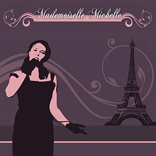 Mademoiselle Michelle