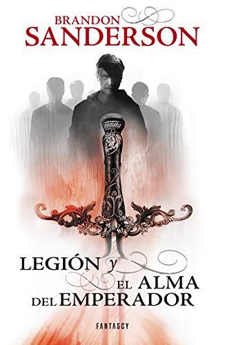 Legión y El alma del emperador (Fantascy)