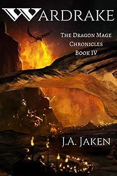 Wardrake (Dragon Mage Chronicles Book 4) by [J.A. Jaken]