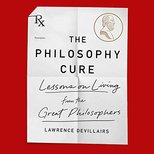 The Philosophy Cure audiobook cover art