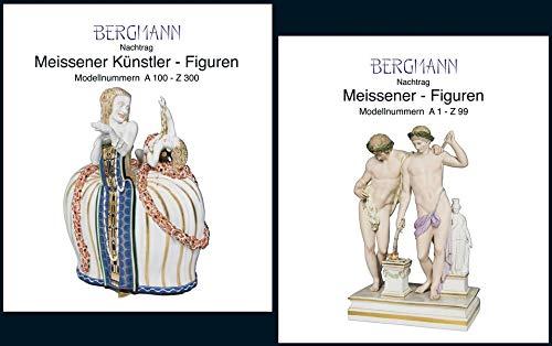 Meissener Figuren und Künstler-Figuren: Band IV: Nachtrag zu Band I + II