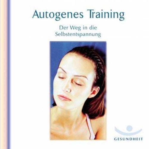 Autogenes Training. Der Weg in die Selbstentspannung Titelbild