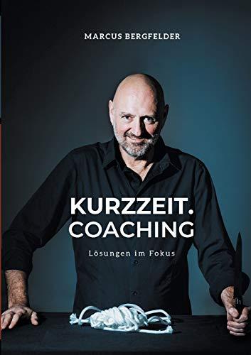 Kurzzeit.Coaching: Lösungen im Fokus