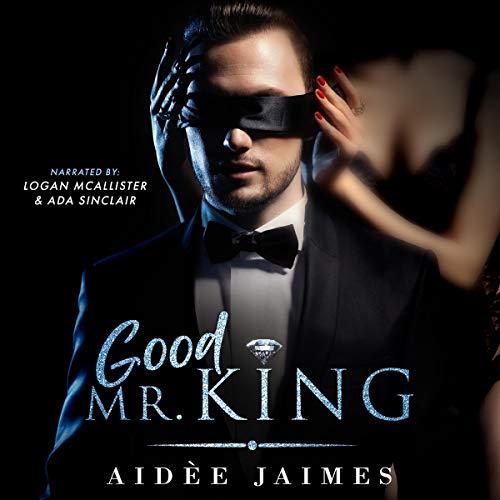 Good Mr. King Audiobook By Aidèe Jaimes cover art