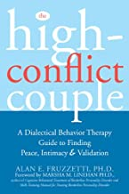 Download The High-Conflict Couple: A Dialectical Behavior Therapy Guide to Finding Peace, Intimacy, and Validation PDF