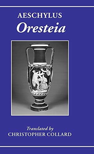 Aeschylus: Oresteia