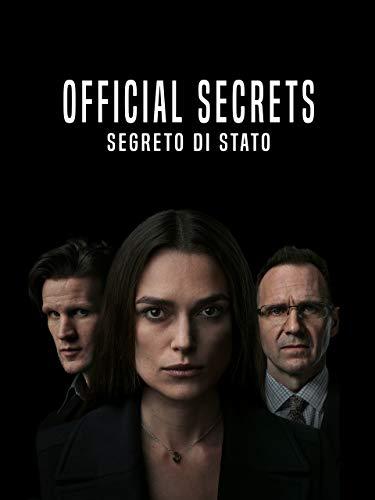 Official Secrets: Segreto di stato