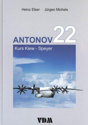 Antonov 22: Kurs Kiew - Speyer