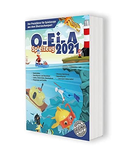 O-Ei-A Spielzeug 2021 - Das Original: Der Preisführer für Spielzeuge aus dem Überraschungsei!