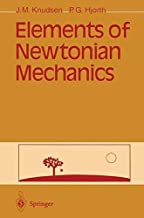 Elements of Newtonian Mechanics [5/9/1995] Jens M. Knudsen