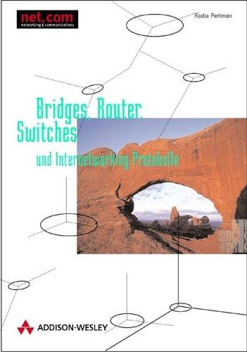 Bridges, Router,...