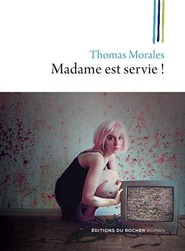 Madame est servie !: Une nouvelle enquête de Joss B.
