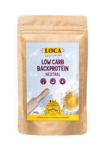 LOCA Low Carb Backprotein Neutral (500g) | mehr als 30% weniger KH | Lower Carb Mehl mit nur 0,9g Kohlenhydrate/100g | zum Kochen & Backen geeignet | mit Xanthan
