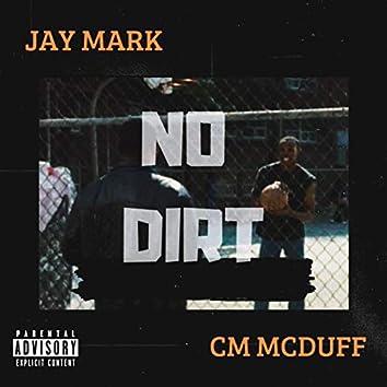 No Dirt (feat. Cm Mcduff)