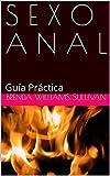 S E X O A N A L: Guía Práctica
