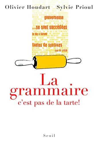 La grammaire, c'est pas de la tarte