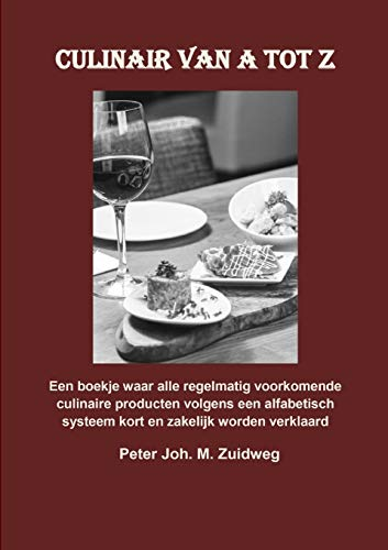 Culinair van A tot Z (Dutch Edition)