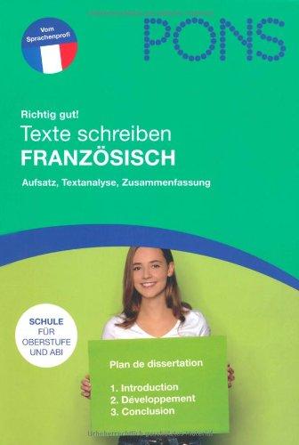 Texte schreiben Französisch: Aufsatz, Textanalyse, Zusammenfassung