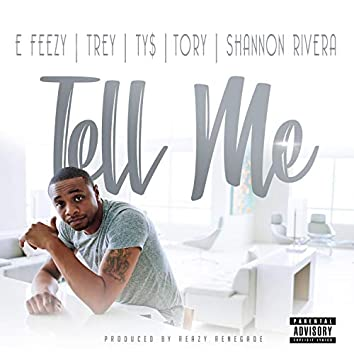 Tell Me (feat. Trey Songz, Ty Dolla $ign, Tory Lanez & Shannon Rivera)