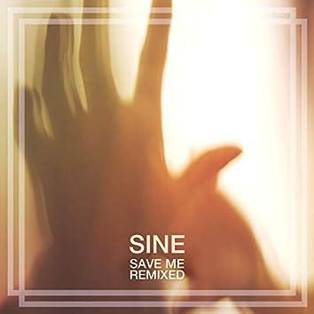 Save Me (Remixed)