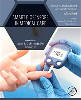 Smart Biosensors in Medical Care (Advances in ubiquitous sensing applications for healthcare)