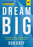 Dream Big Video Study: Know What You Want, Why You Want It, and What You're Going to Do About It [DVD]