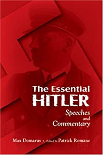 The Essential Hitler: Speeches and Commentary by Max Domarus (2007-03-14)