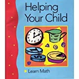 Helping Your Child Learn Math with Activities for Children Aged 5 Through 13