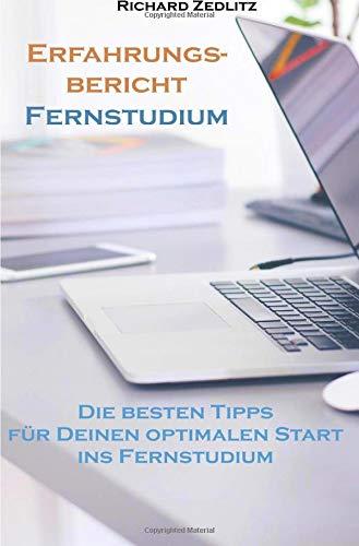 Erfahrungsbericht Fernstudium: Die besten Tipps  für Deinen optimalen Start ins Fernstudium
