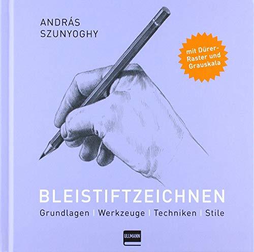 Bleistiftzeichnen: Grundlagen, Werkzeuge, Techniken, Stile
