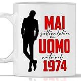 Taza 1974 cumpleaños hombre 47 años Idea regalo Nunca subestimar un hombre nacido en 1974